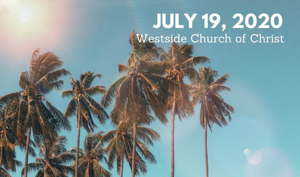 Westside News for July 19, 2020